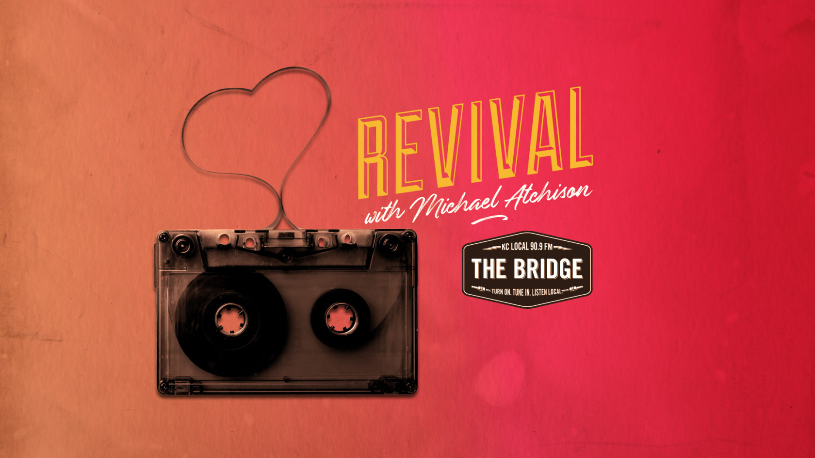 Revival with Michael Atchison
